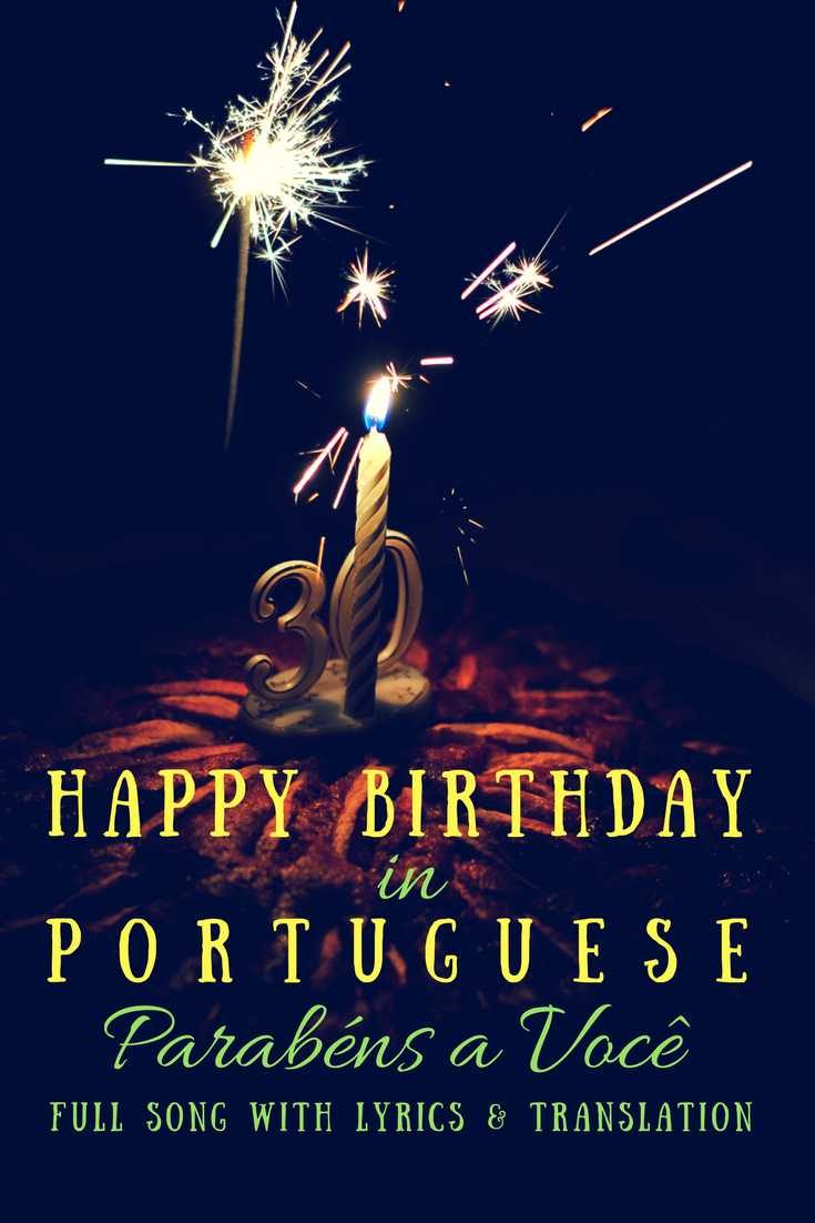Parabens A Voce Happy Birthday In Portuguese Gail At Large